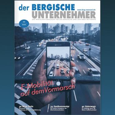 Cover der Ausgabe 02-2021 von Der Bergische Unternehmer des Verlages BVG Menzel, Copyright liegt beim Verlag