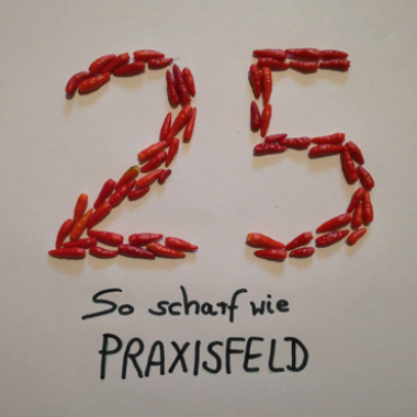 PRAXISFELD, so scharf wie Chili - 25-jähriges Firmenjubiläum
