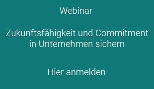 Anmeldebutton Webinar Zukunftsfähigkeit und Commitment in Unternehmen